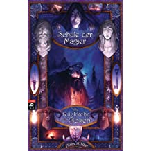 Die Schule der Magier  - Die Rückkehr des Bösen: Band 3 (German Edition)