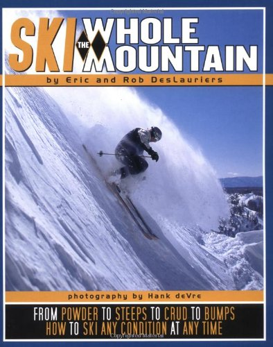 Ski the Whole Mountain (Tr) por Eric Deslauriers