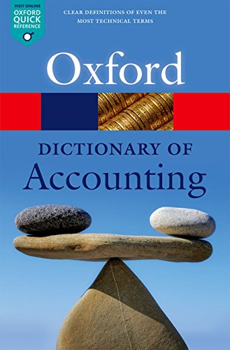 A Dictionary of Accounting (Oxford Quick Reference)