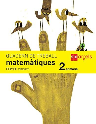 Quadern de matemàtiques. 2 Primària, 1 Trimestre. Saba - 9788467579321