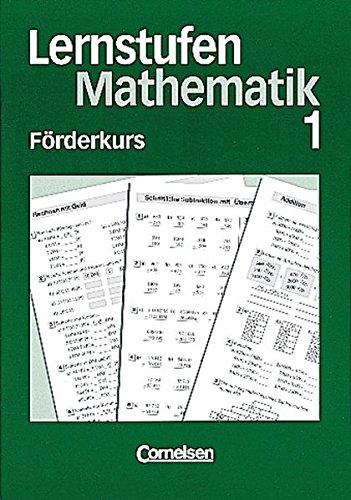 Lernstufen Mathematik - Förderkurse / 5. Schuljahr - Förderkurs 1, 1. Auflage Nachdruck