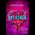 Bad Romeo (The Starcrossed Series)