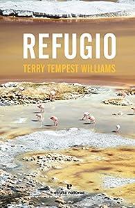 Refugio par Terry Tempest Williams