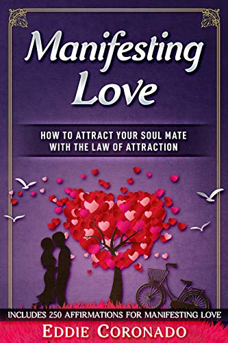 Libro PDF Gratis Manifesting Love: How to Attract your Soul Mate with the Law of Attraction
