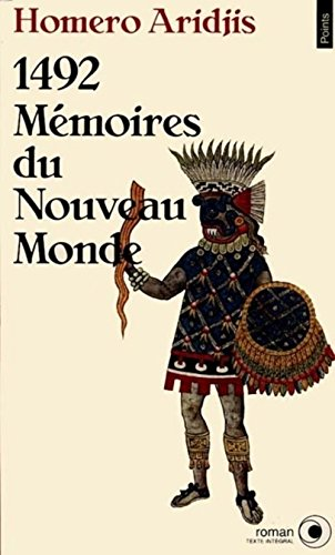 1492 : Mémoires du Nouveau Monde