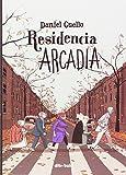 Residencia Arcadia (Emociónate)