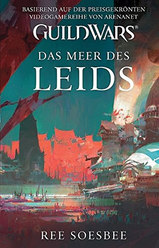 Guild Wars, Bd. 3: Das Meer des Leids - Bücher Ree