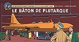Les aventures de Blake et Mortimer, Tome 23 : Le bâton de Plutarque