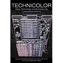 Technicolor: Race, Technology, and Everyday Life