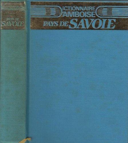 Dictionnaire d'Amboise Tome 1 : Pays de Savoie