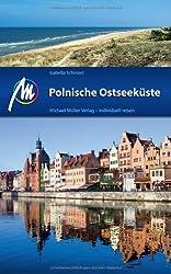 Polnische Ostseeküste: Reisehandbuch mit vielen praktischen Tipps.
