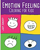 Emotion Feeling coloring book for Kids : fun activity: Kids Activity Book