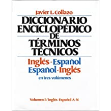Diccionario Enciclopedico de Terminos Tecnicos: Ingles - Espanol/Espanol - Ingles, 3 Vol. Set by Javier L. Collazo (1980-04-30)