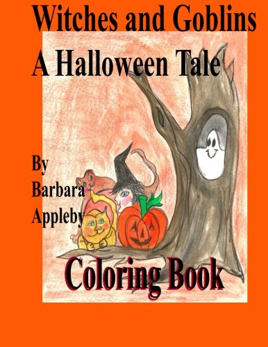 Witches and Goblins a Halloween Tale: A Halloween Tale
