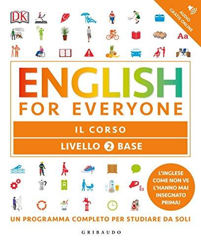 English for everyone. Livello 2° base. Il corso