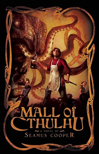 The Mall of Cthulhu par Seamus Cooper