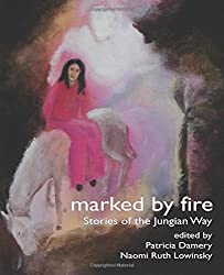 Marked by Fire: Stories of the Jungian Way