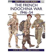 The French Indochina War 1946-54 (Men-at-Arms, Band 322)