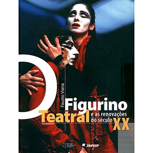 O Figurino Teatral e as Renovações do Século XX: (Kostüme Do)