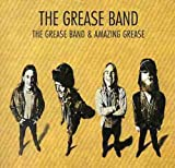 Grease Band & Amazing Grease -