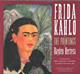 Frida Kahlo: The Paintings by Hayden Herrera (1991-10-01)