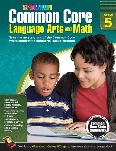 Common Core Language Arts and Math, Grade 5 (Spectrum) (Language Spectrum Arts 5)