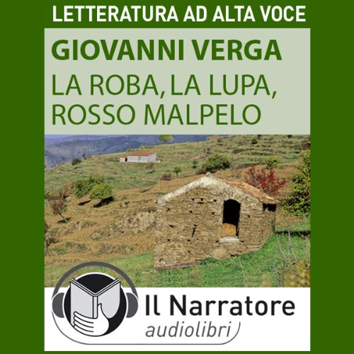 La Roba, La Lupa, Rosso Malpelo  Audiolibri