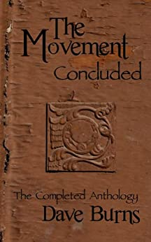 The Movement: Concluded by [Burns, Dave]