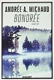 Bondrée | Michaud, Andrée A.. Auteur