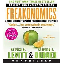 Freakonomics: Written by Steven D. Levitt, 2013 Edition, (Rev Una Ex) Publisher: HarperAudio [Audio CD]