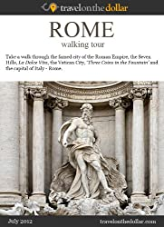 Rome Walking Tour (Walking Tours Book 600)