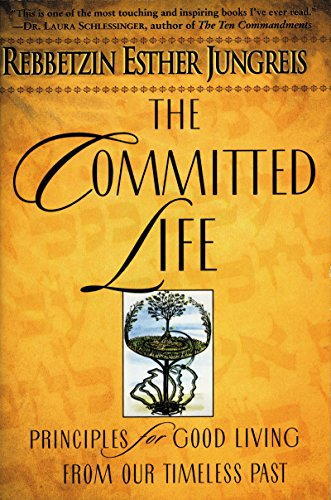The Committed Life: Principles for Good Living from Our Timeless Past (English Edition)