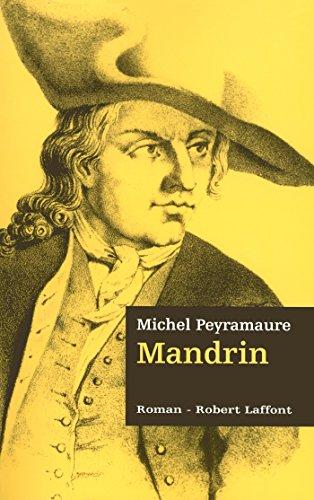 Mandrin - Les trois bandits - Tome 2 par Michel PEYRAMAURE