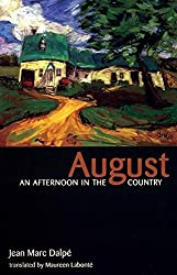 August: An Afternoon in the Country