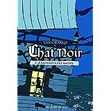 Chat noir, tome 2 : Le naufragé de l'île maudite