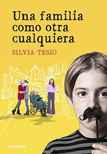 Una familia como otra cualquiera (RANDOM) por Silvia Tesio