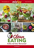 mixtipp: Clean Eating: Kochen mit dem Thermomix®