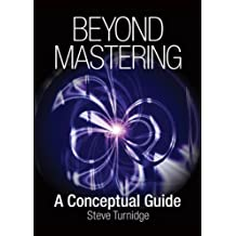 Beyond Mastering: A Conceptual Guide (Music Pro Guides)