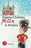 Millie in Moskau - Dagmar Chidolue