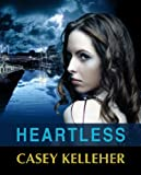 Heartless by Casey Kelleher