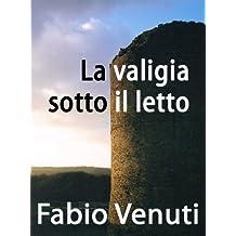 La valigia sotto il letto (Italian Edition)