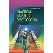 Practical Amateur Spectroscopy (The Patrick Moore Practical Astronomy Series)