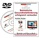 Betriebliche Gesundheitsförderung erfolgreich verkaufen, DVD Workshop