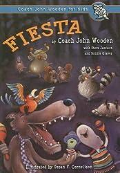 Fiesta (Coach John Wooden for Kids (Paperback)) by John Wooden (2007-05-05)