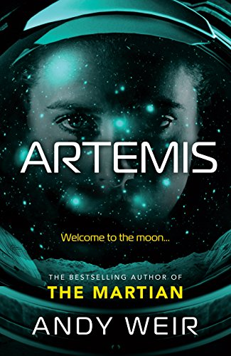 Artemis: A gripping, high-concept thriller from the bestselling author of The Martian por Andy Weir