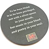 To Be Born Welsh Slate Coaster