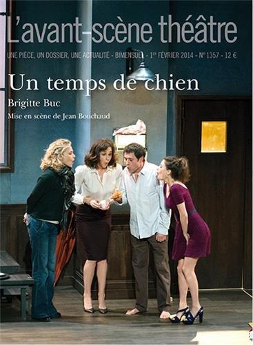 L'Avant-scène théâtre, N° 1357, 1er février 2014 : Un temps de chien
