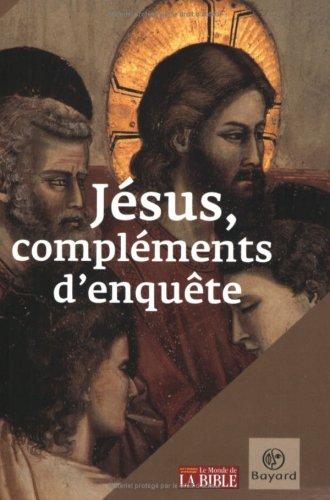 Jésus, compléments d'enquête par Daniel Marguerat