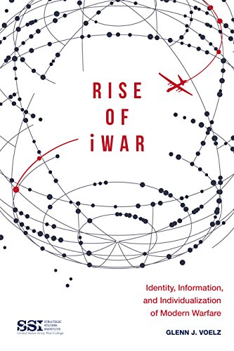 rise-of-iwar-identity-information-and-the-individualization-of-modern-warfare
