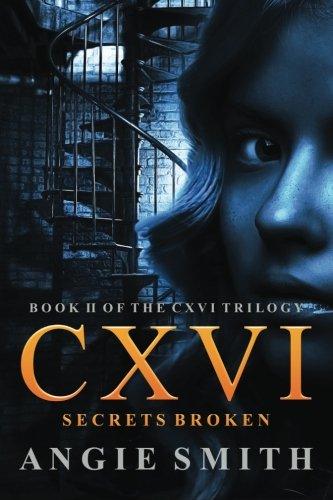 CXVI Secrets Broken